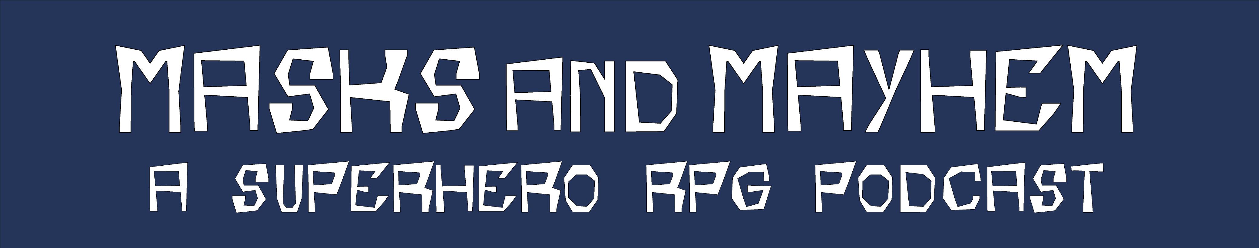 Logo for Masks and Mayhem Podcast
